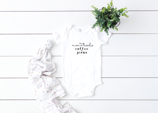 Saved by Grace Co. - Mama Needs Coffee and Jesus Onesie