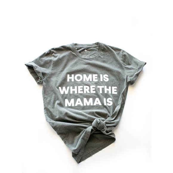 Modern Burlap-- Home is where the Mama is-- Women's crew neck tee