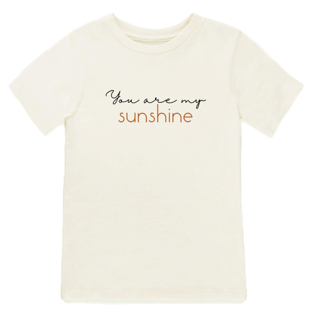 Tenth & Pine - You Are My Sunshine Short Sleeve Tee