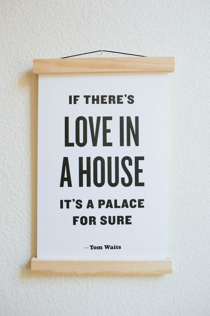 The Bee & The Fox - Letterpress: If There's Love in a House