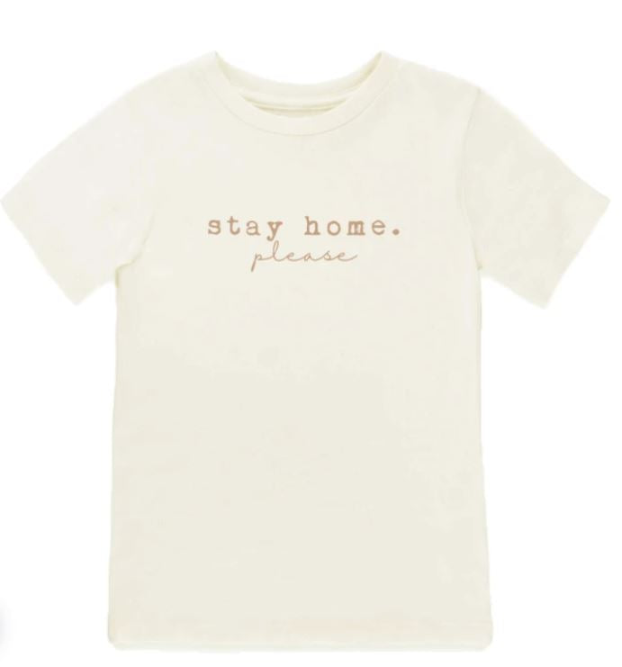 Tenth & Pine - STAY HOME. PLEASE - ORGANIC TEE