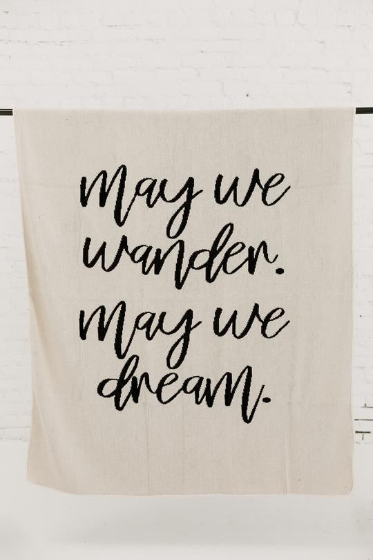 Modern Burlap- Made in the USA | Recycled Cotton Blend May We Wander May You Dream Throw Blanket