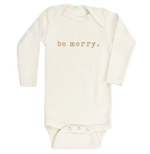 Tenth & Pine - BE MERRY - ORGANIC BODYSUIT - LONG SLEEVE