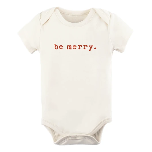 Tenth & Pine - BE MERRY - ORGANIC BODYSUIT