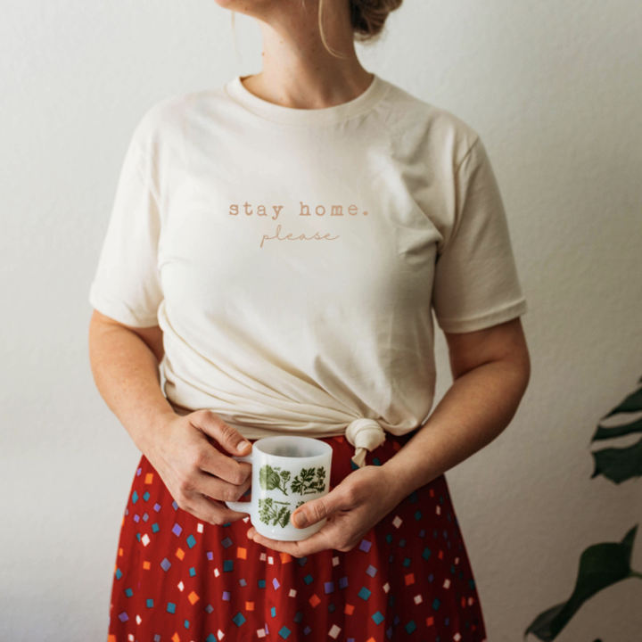 Tenth & Pine - STAY HOME. PLEASE - Adult Organic Tee