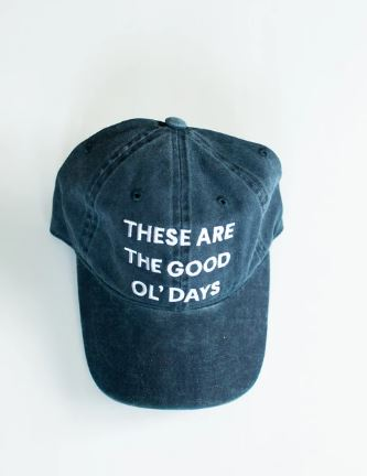 Modern Burlap  - These are the good ol' days - Baseball Cap  | Dark Blue