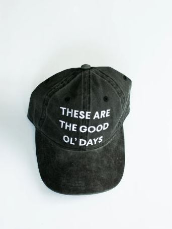 Modern Burlap  - These are the good ol' days - Baseball Cap  | Washed Black