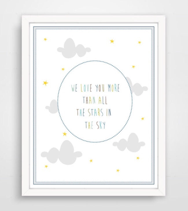 We Love You More Than All The Stars In The Sky Nursery Print