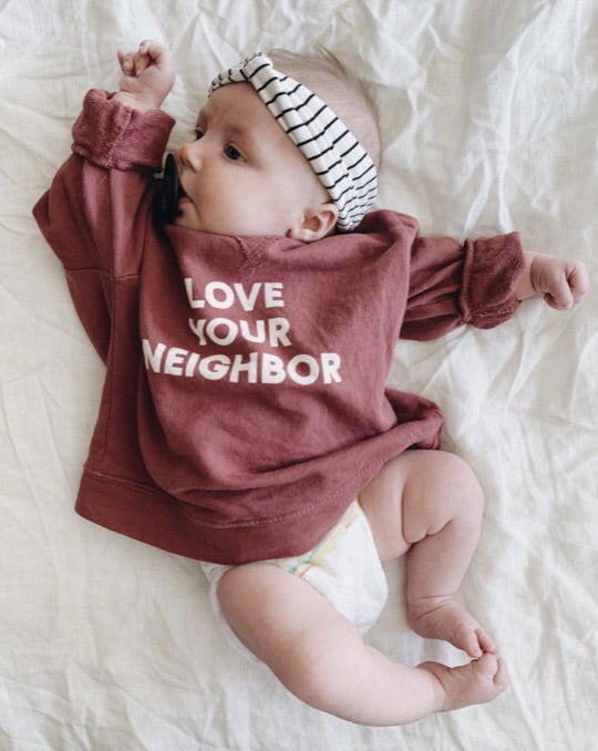 Modern Burlap- Baby + Child Organic Lightweight Crew Sweatshirt - Love Your Neighbor