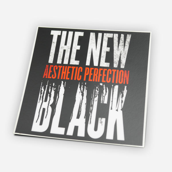 The New Black // Sticker