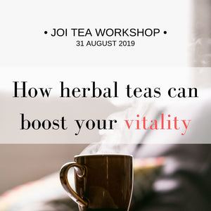 Workshop - How Herbal Teas Can Boost Your Vitality