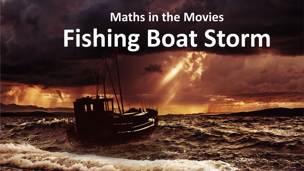 Maths in the Movies: The Perfect Storm (E-book only)