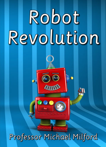 Robot Revolution (2019 version)