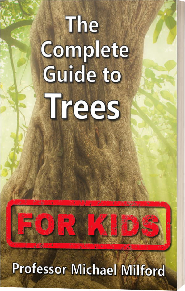 The  Complete Guide to Trees for Kids