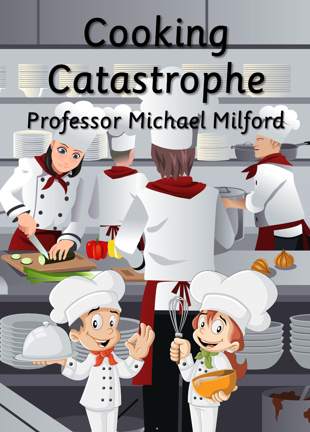 Cooking Catastrophe (E-book only)