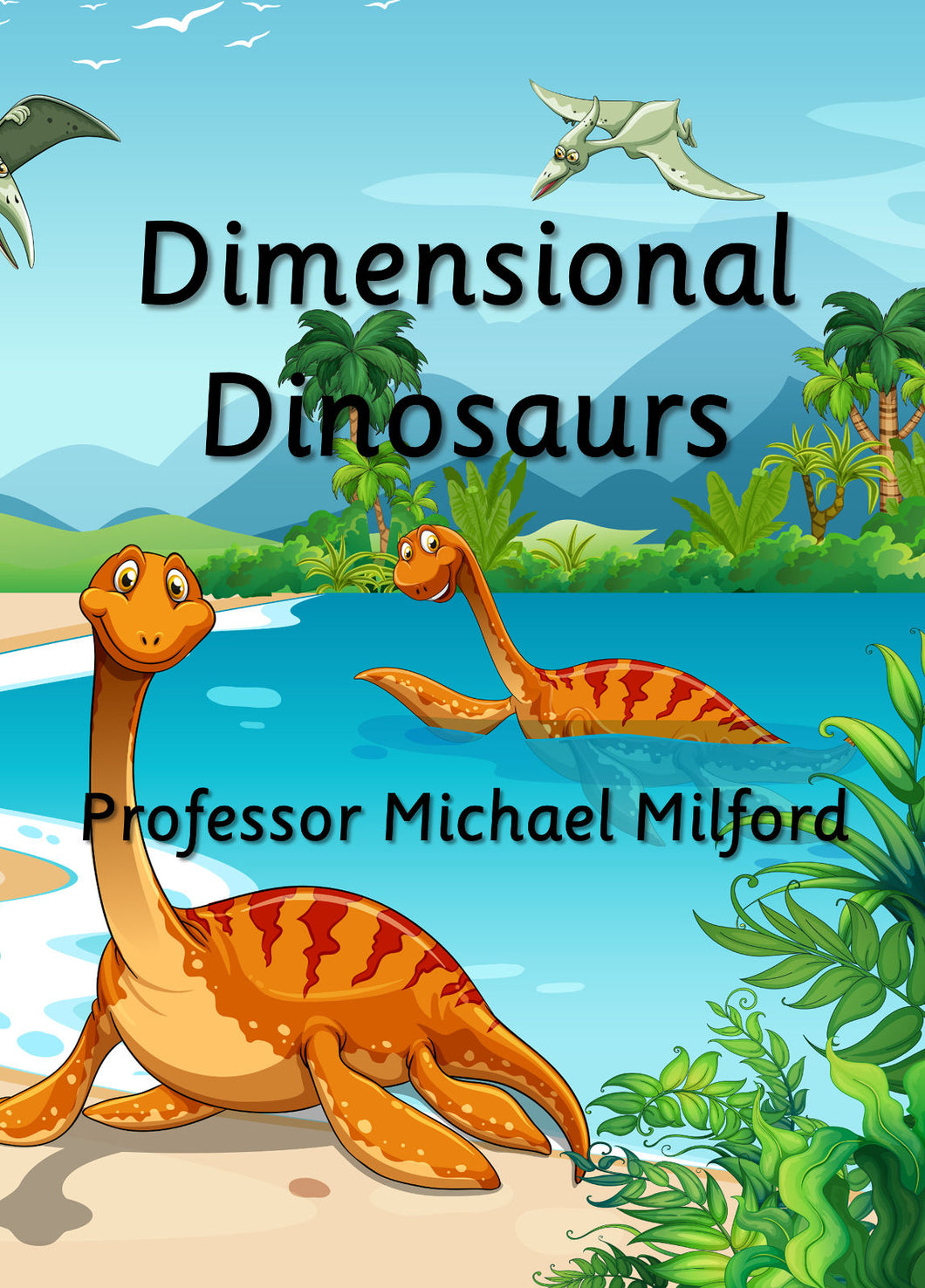 Dimensional Dinosaurs (E-book only)