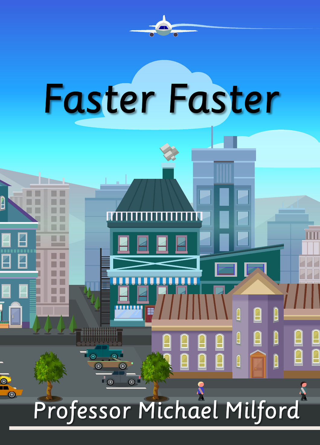Faster Faster (E-book only)