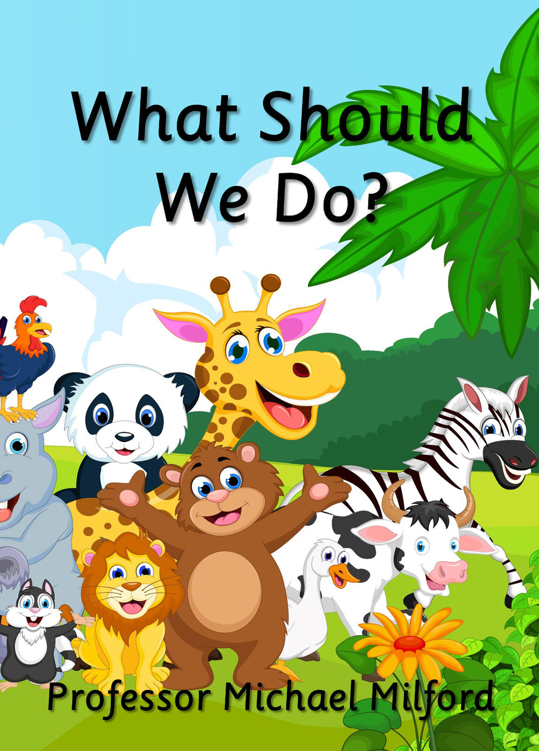 What Should We Do (E-book only)