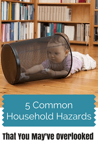 5 Common Household Hazards That You May Have Overlooked