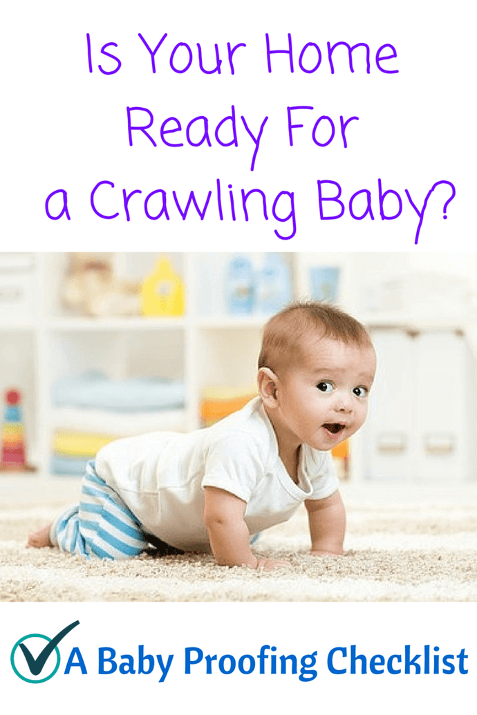 A Baby Proofing Checklist: Is Your Home Ready for a Crawling Baby?