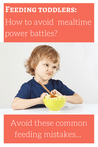 Feeding Toddlers: How To Avoid The Mealtime Power Battles?
