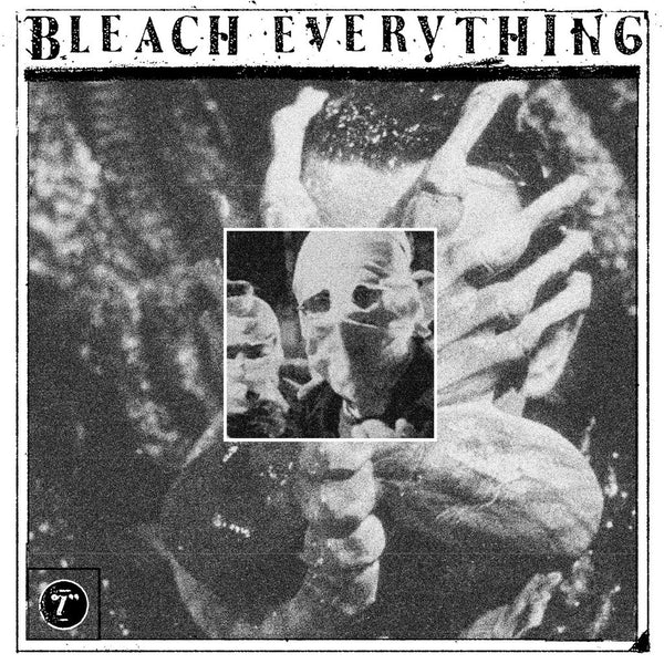 "BLEACH EVERYTHING ""Free Inside"" 7"""