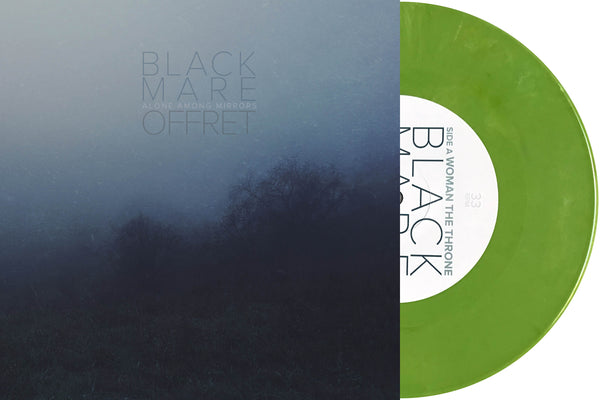 "BLACK MARE & OFFRET ""Alone Among Mirrors"" 7"""