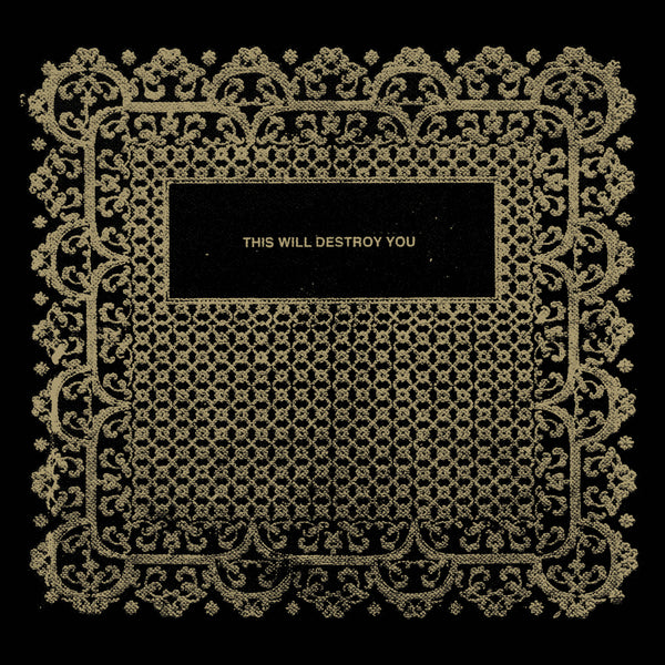 "THIS WILL DESTROY YOU ""S/T"" (10th Anniversary Edition) 2xLP + 7"""