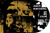 "BLEACH EVERYTHING ""So We Gnaw"" CD"