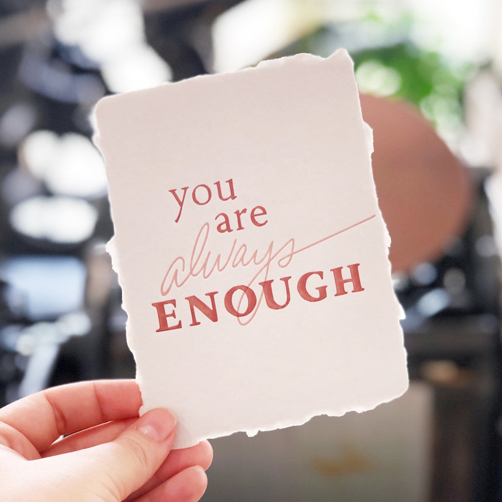 You are Always Enough greeting card