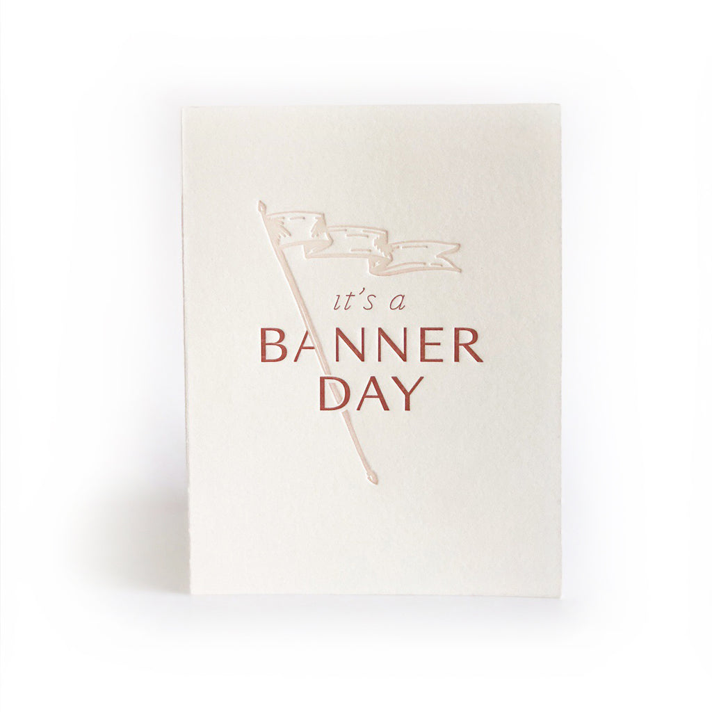 It's a Banner Day greeting card