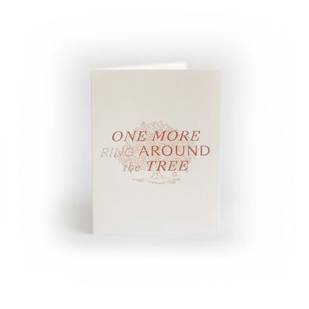 One More Ring Around the Tree greeting card