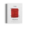 The Touch by Kinfolk and Norm Architects
