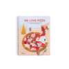 We Love Pizza - Everything you want to know about your number one food by Little Gestalten and Elenia Beretta