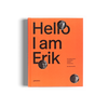 Hello I am Erik Spiekermann gestalten book typography graphic design
