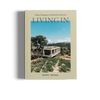 Living In is a book about Modern Masterpieces of Residential Architecture by Openhouse and gestalten