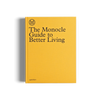 The Monocle Guide to Better Living gestalten book