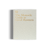 Monocle Guide Good Business gestalten book
