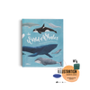 The World of Whales by Darcy Dobell and Becky Thorns about sea life and whales