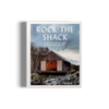 Rock the Shack gestalten coffee table book cabins