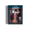 We are Dandy a book about dandies by gestalten