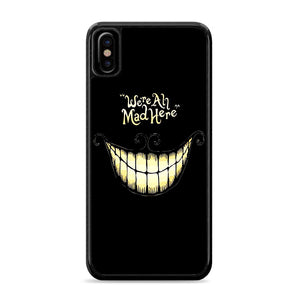 We are All Mad Here iPhone Xs Case | Caserisa