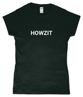 HOWZIT Ladies Fitted T-Shirt