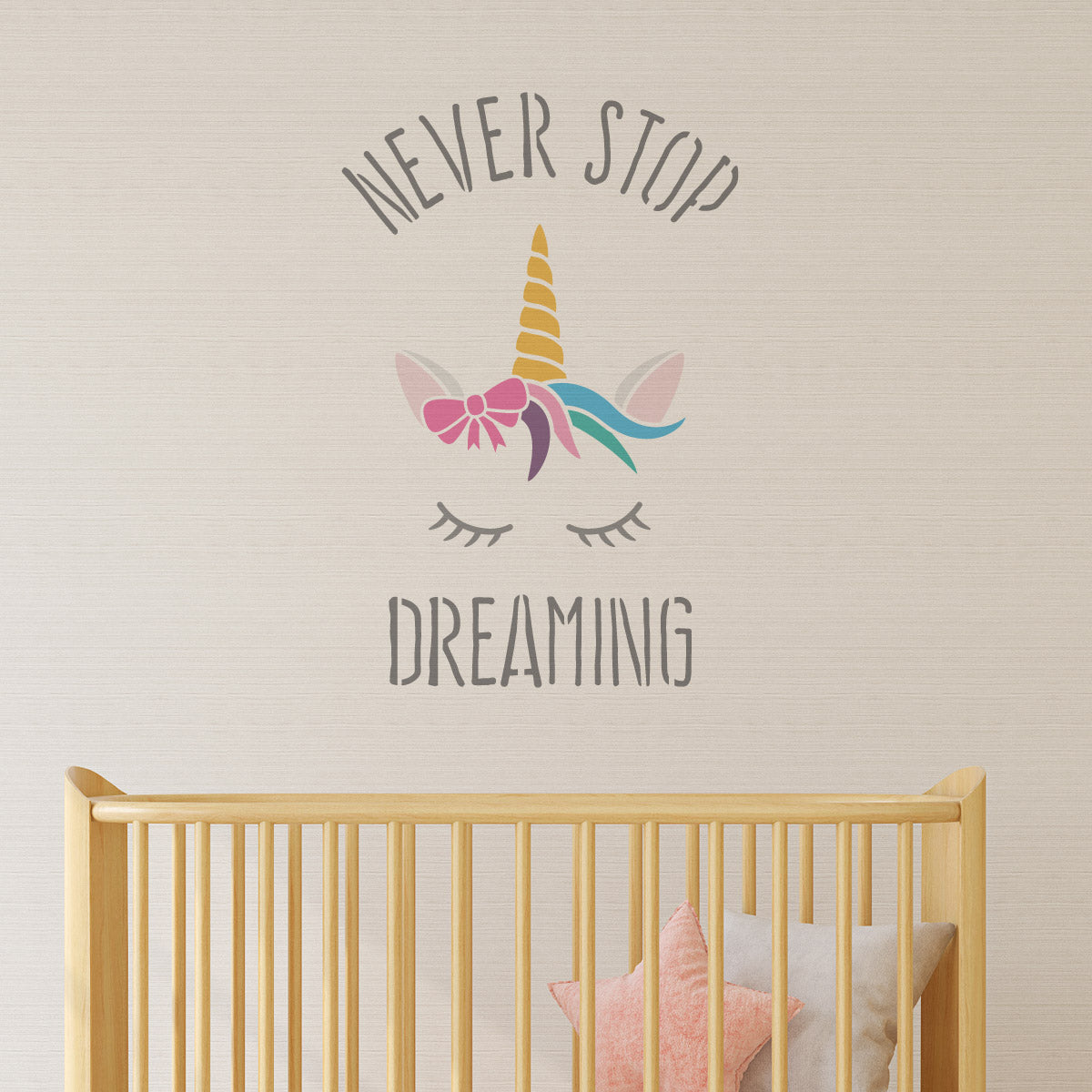 CraftStar Never Stop Dreaming Unicorn Stencil on Nursery Wall