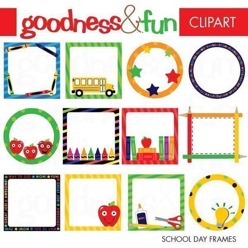 School Day Frames  Goodness & Fun    Mygrafico