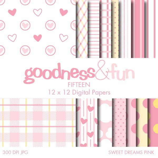 Sweet Dreams Pink Papers  Goodness & Fun    Mygrafico