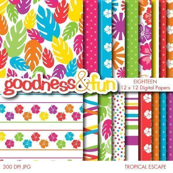 Tropical Escape Papers  Goodness & Fun    Mygrafico