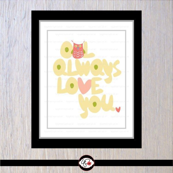 Wall Art - Owl Always Love You (2) by Poppydreamz  Poppydreamz    Mygrafico