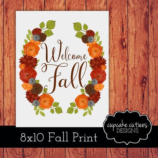 Welcome Fall 8x10 Digital Home Print  Cupcake Cutiees    Mygrafico