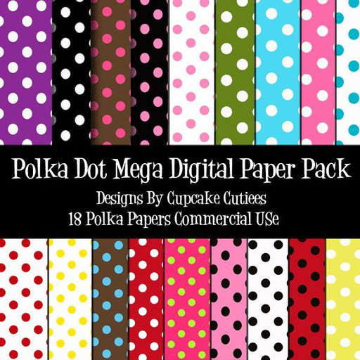 Lots Of Polka Dot Paper  Cupcake Cutiees    Mygrafico